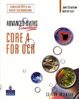 A Level Maths Essentials Core 4 for OCR Book and CD-ROM - OCR GCE Maths