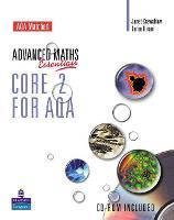 A Level Maths Essentials Core 2 for AQA Book and CD-ROM - AQA GCE Maths