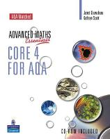 A Level Maths Essentials Core 4 for AQA Book and CD-ROM - AQA GCE Maths