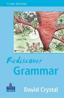Rediscover Grammar Third edition (Paperback)