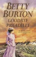 Goodbye Piccadilly (Paperback)