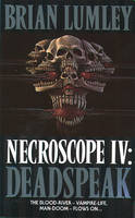 Deadspeak - Necroscope Book 4 (Paperback)