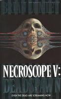 Deadspawn - Necroscope Book 5 (Paperback)