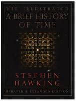 The Illustrated Brief History of Time (Hardback)