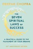 The Seven Spiritual Laws Of Success (Hardback)