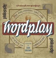 Wordplay: The Art and Science of Ambigrams (Hardback)