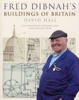 Fred Dibnah's Buildings of Britain (Paperback)