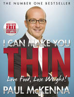 I Can Make You Thin - Love Food, Lose Weight: New Full Colour Edition (Includes free DVD and CD) (Paperback)