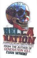 Hella Nation: In Search of the Lost Tribes of America (Paperback)