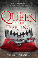 The Queen Of The Tearling: (The Tearling Trilogy 1) - The Tearling Trilogy (Hardback)