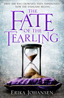 The Fate of the Tearling: (The Tearling Trilogy 3) (Hardback)