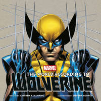 The World According to Wolverine (Hardback)