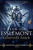 Kellanved's Reach: Path to Ascendancy Book 3 - Path to Ascendancy (Hardback)