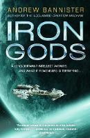 Iron Gods: (The Spin Trilogy 2) (Hardback)