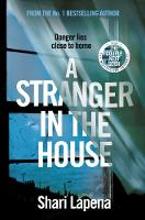 A Stranger in the House: From the author of THE COUPLE NEXT DOOR (Hardback)