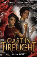 Cast in Firelight (Hardback)