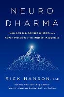 Neurodharma: The Seven Practices of Enlightenment (Hardback)