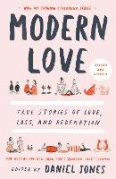 Modern Love, Revised and Updated: True Stories of Love, Loss, and Redemption (Paperback)