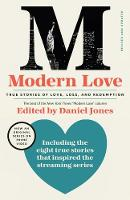 Modern Love, Revised and Updated (Media Tie-In): True Stories of Love, Loss, and Redemption (Paperback)