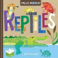 Hello, World! Reptiles (Board book)