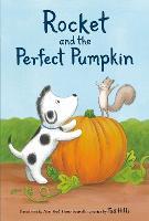 Rocket and the Perfect Pumpkin (Hardback)