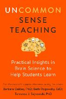 Uncommon Sense Teaching: Practical Insights in Brain Science to Help Students Learn (Paperback)