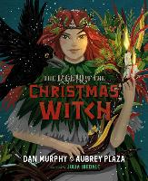 The Legend of the Christmas Witch (Hardback)