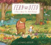 Fern and Otto: A Picture Book Story About Two Best Friends  (Paperback)