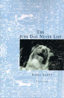 The Jube Dog Never Lies (Paperback)
