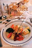 The Gourmet Club: A Novel Cookbook (Paperback)