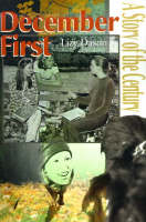 December First: A Story of the Century (Paperback)