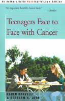 Teenagers Face to Face with Cancer (Paperback)