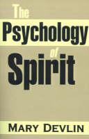 The Psychology of Spirit (Paperback)