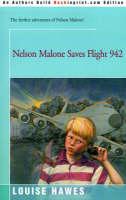 Nelson Malone Saves Flight 942 (Paperback)