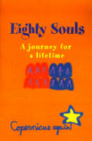Eighty Souls: A Journey for a Lifetime (Paperback)