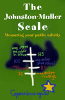 The Johnston-Muller Scale: Measuring Your Public Validity - Paradox and the Human Learning (Paperback)