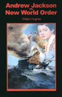 Andrew Jackson Vs. New World Order (Paperback)