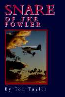 Snare of the Fowler (Paperback)