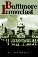 Baltimore Iconoclast (Paperback)
