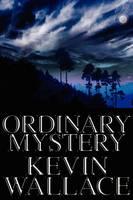 Ordinary Mystery (Paperback)