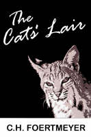 The Cats' Lair (Paperback)