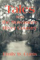 Tales from the Suwannee River Country (Paperback)