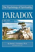 Paradox: The Psychology of Spirituality (Paperback)