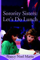 Sorority Sisters: Let's Do Lunch (Paperback)
