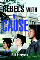 Rebels With a Cause (Paperback)