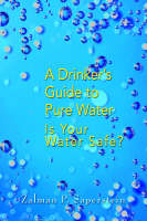 A Drinker's Guide to Pure Water