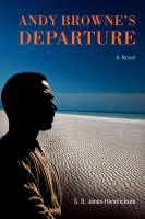 Andy Browne's Departure (Paperback)