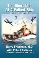 The Short Life of a Valiant Ship: USS Meredith (DD434) (Paperback)