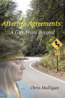 Afterlife Agreements: A Gift from Beyond (Paperback)