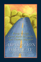 Aspiration Highway: The Collective Work of Three Poets (Paperback)
